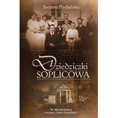 Dziedziczki Soplicowa - Dostępne od: 2014-09-10 (9788377587782)