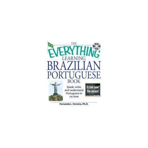 "The ""Everything"" Learning Brazilian Portuguese Book, Ferreira, Fernanda L., Ph. D"