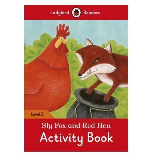 Sly Fox And Red Hen Activity Book - Ladybird Readers Level 2 (2016)