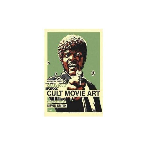 Crazy 4 Cult: Cult Movie Art