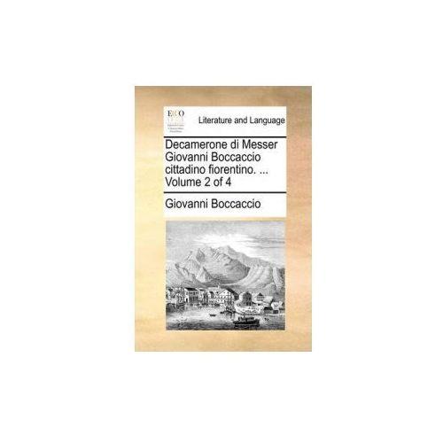 Decamerone di Messer Giovanni Boccaccio cittadino fiorentino. ... Volume 2 of 4