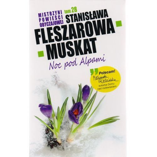 Mistrzyni powieści obyczajowej 28. Noc pod Alpami (ISBN 9788377691939)