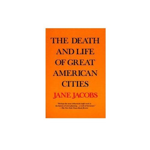 Death and Life of Great American Cities (9780679741954)