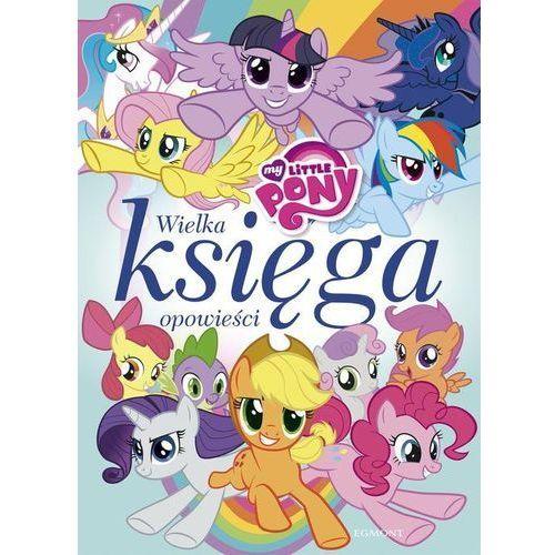 My Little Pony Wielka księga opowieści - Jeśli zamówisz do 14:00, wyślemy tego samego dnia. Darmowa dostawa, już od 99,99 zł., Egmont. Najniższe ceny, najlepsze promocje w sklepach, opinie.