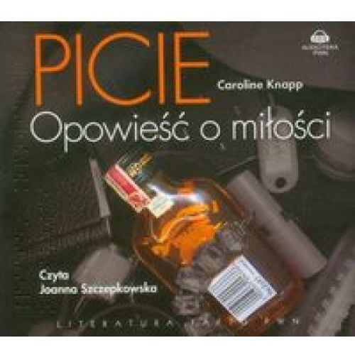 Picie Historia miłosna, książka z kategorii Audiobooki