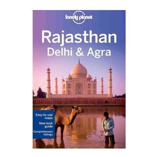 Lonely Planet Rajasthan, Delhi and Agra, Lonely Planet