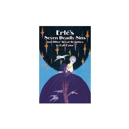 Erté's Seven Deadly Sins and Other Great Graphics in Full Color (9780486246451)