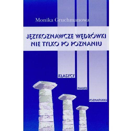 Językoznawcze wędrówki nie tylko po Poznaniu t.1 (2006)