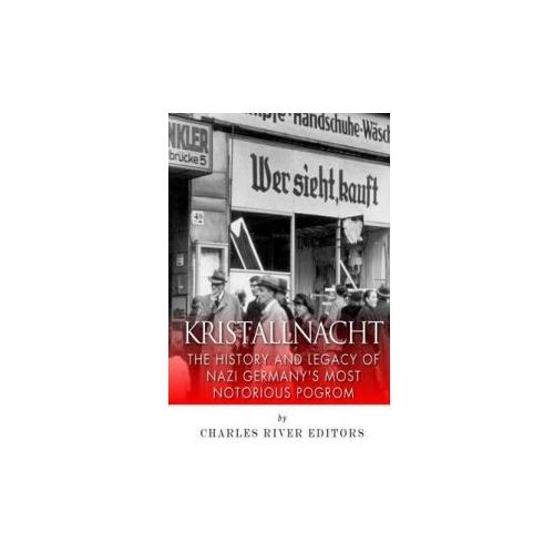 Kristallnacht: The History and Legacy of Nazi Germany's Most Notorious Pogrom - OKAZJE