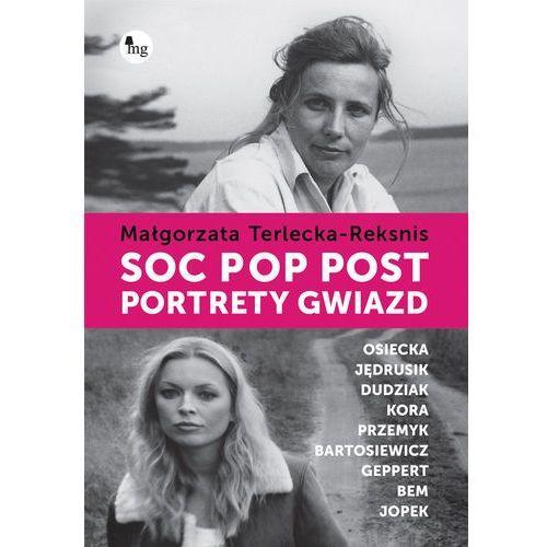 Soc, pop, post Portrety gwiazd - Dostępne od: 2013-11-06, MG