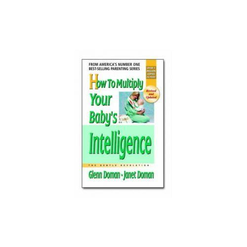 How to Multiply Your Baby's Intelligence (9780757001833)
