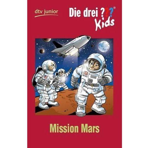 Die drei Fragezeichen-Kids - Mission Mars
