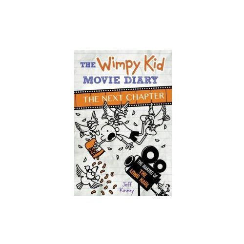 Wimpy Kid Movie Diary: The Next Chapter (The Making of The Long Haul) (9780141388199)