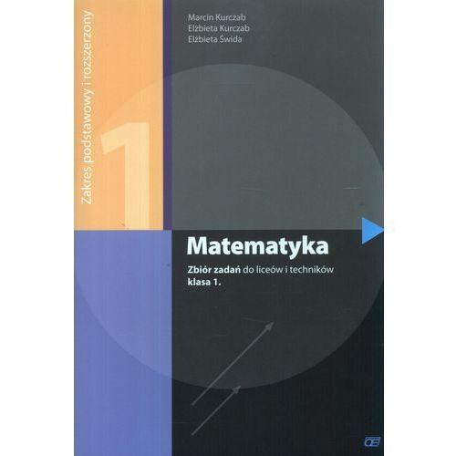 MATEMATYKA 1 LO ZBIÓR ZADAŃ ZAKRES PODSTAWOWY I ROZSZERZONY 2012, oprawa broszurowa