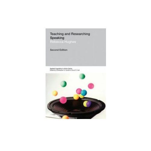 Applied Linguistics In Action. Teaching and Researching: Speaking, oprawa miękka