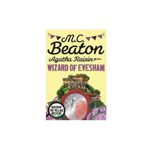 Agatha Raisin and the Wizard of Evesham (9781472121325)