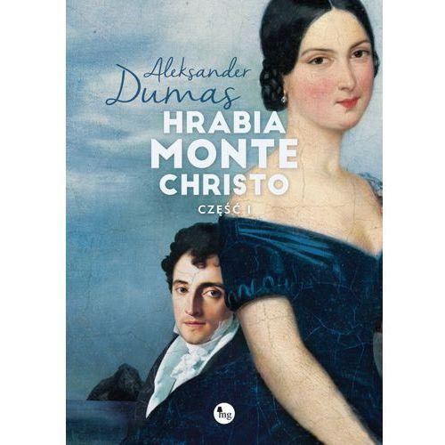 Hrabia Monte Christo. Część 1 - Aleksander Dumas (ojciec) (9788377793213)