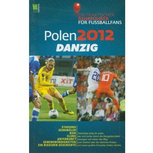 PRZEWODNIK EURO 2012 GDAŃSK (WERSJA NIEMIECKA), G+J Gruner+Jahr Polska