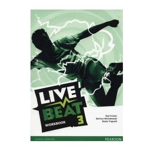 Live Beat 3. Ćwiczenia (do Podręcznika Wieloletniego), oprawa miękka. Najniższe ceny, najlepsze promocje w sklepach, opinie.