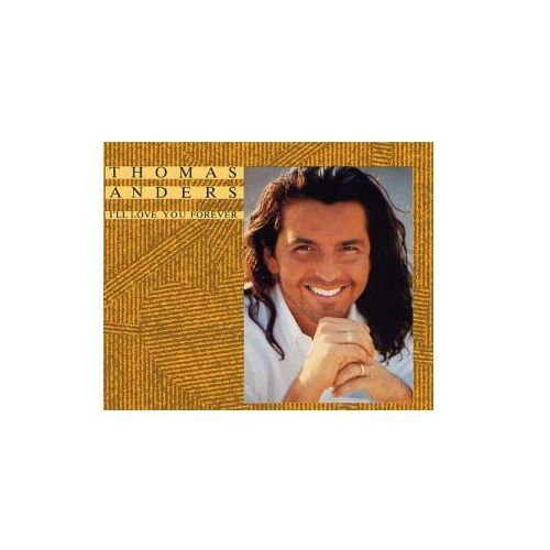Thomas Anders – I'll Love You Forever, 859 745-2