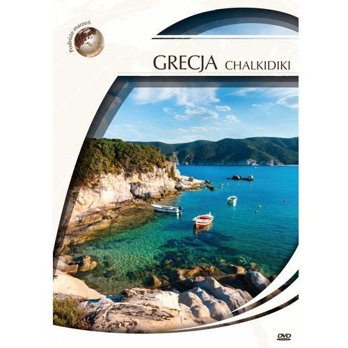 Dvd podróże marzeń  grecja chalkidiki