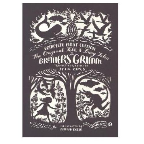 The Original Folk and Fairy Tales of the Brothers Grimm (9780691160597)
