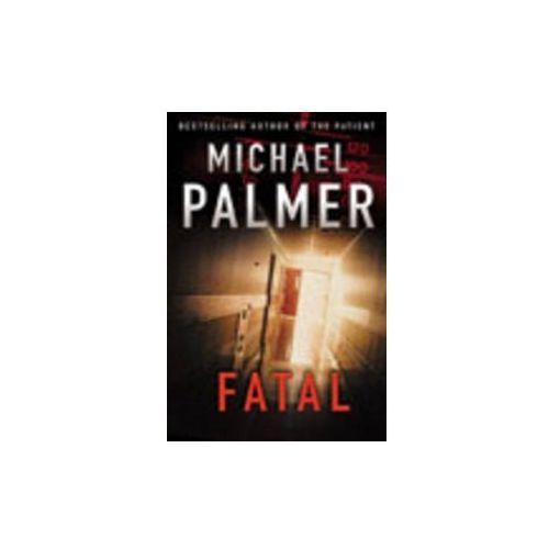 Michael Palmer - Fatal