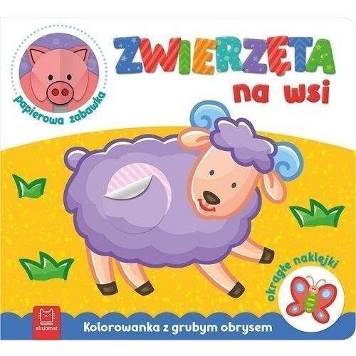 Zwierzęta na wsi kolorowanka z grubym obrysem, okrągłe naklejki papierowa zabawka - praca zbiorowa (9788381069427)