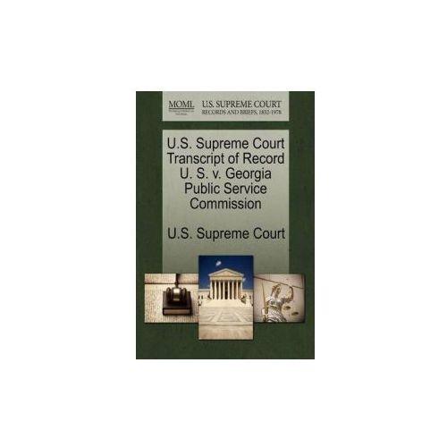 U.S. Supreme Court Transcript of Record U. S. V. Georgia Public Service Commission