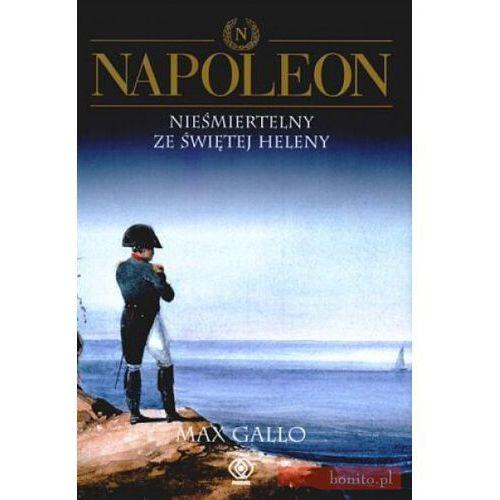 Napoleon, t.4 - Max Gallo (Rebis - Dom Wydawniczy)