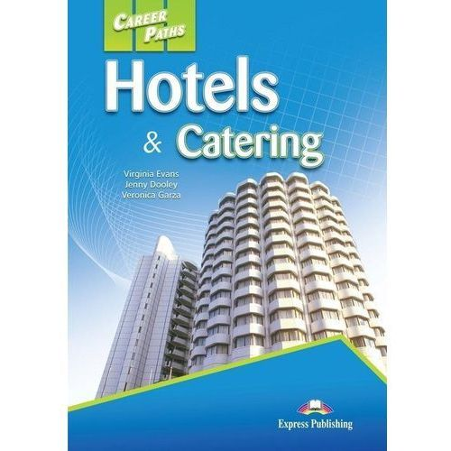 Career Paths: Hotels & Catering SB + DigiBook (9781471562686)