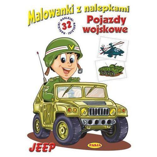 Jeep - pojazdy wojskowe. Malowanki z nalepkami - Ernest Błędowski (16 str.)