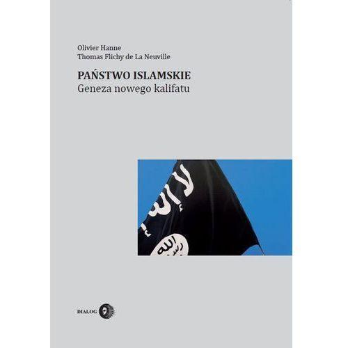 Państwo Islamskie. Geneza nowego kalifatu (2015)