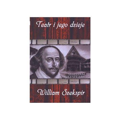 Teatr i jego dzieje. William Szekspir - produkt z kategorii- Filmy dokumentalne