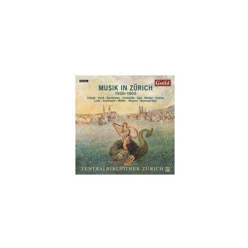 Music In Zurich 1500 - 1900, GMCD7312