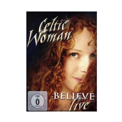 CELTIC WOMAN - BELIEVE Universal Music 5099967968695
