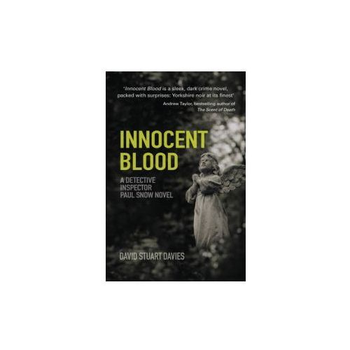 Innocent Blood: A Detective Inspector Paul Snow Novel
