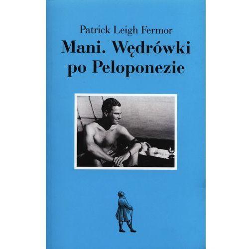 MANI WĘDRÓWKI PO PELOPONEZIE, Fundacja Zeszytów Literackich