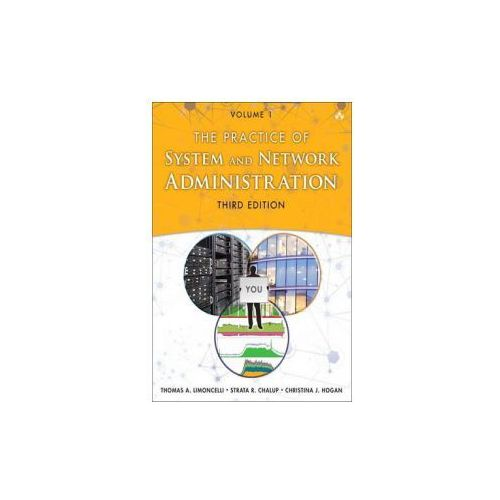 Practice of System and Network Administration (9780321919168)