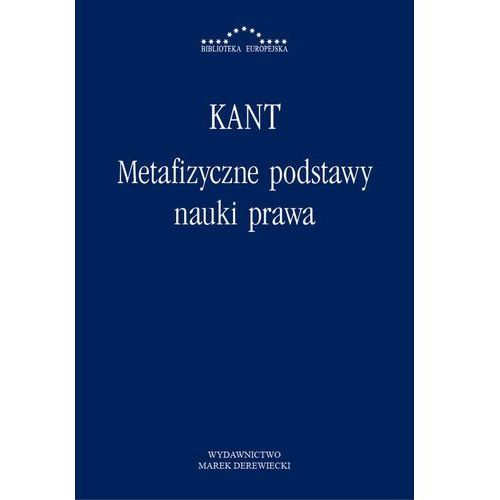 Metafizyczne podstawy nauki prawa - Immanuel Kant, Waldemar Polanowski