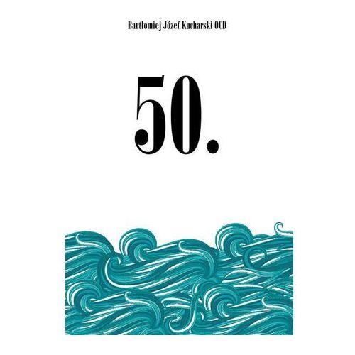 50 Druga młodość - Wysyłka od 3,99 - porównuj ceny z wysyłką (9788376043906)