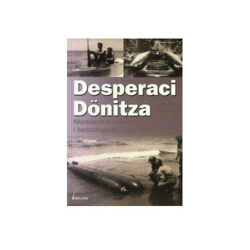 Desperaci Dontiza, pozycja wydawnicza