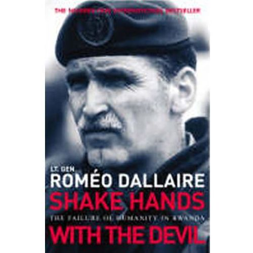 Shake Hands with the Devil, R. Dallaire
