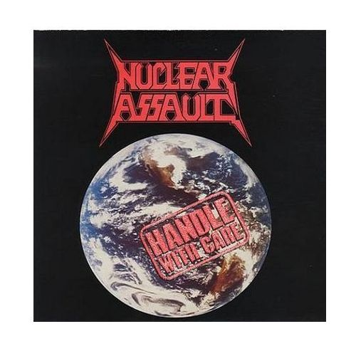 Universal music / century media Handle with care [reedycja] - nuclear assault