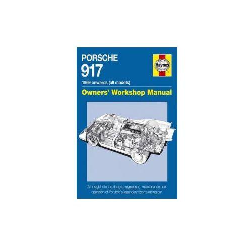 Porsche 917 Owners' Workshop Manual (9780857337658)