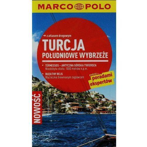 OKAZJA - Turcja: Południowe Wybrzeże. Przewodnik Marco Polo Z Atlasem Drogowym, książka w oprawie miękkej