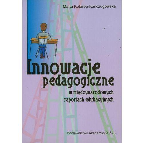 Innowacje pedagogiczne w międzynarodowych raportach edukacyjnych (2009)
