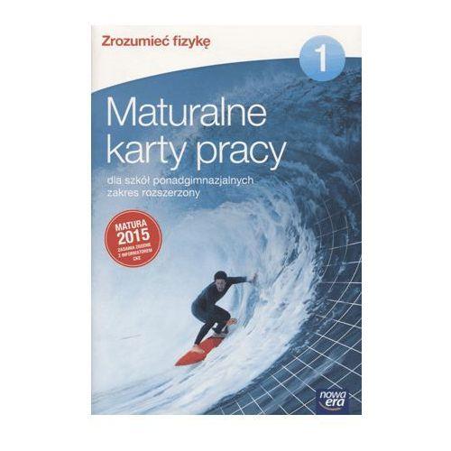 Fizyka Zrozumieć fizykę Maturalne karty pracy cz.1 / Zakres rozszerzony (2014)