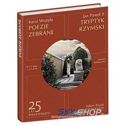 Poezje Zebrane. Tryptyk Rzymski (Karol Wojtyła)