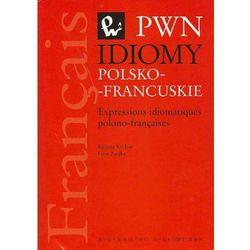 Idiomy Polsko-Francuskie. Expressions Idiomatiques Polono-Francaises (ilość stron 300)
